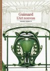 Hector Guimard - Découverte Gallimard