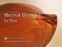 Hector Guimard, le verre