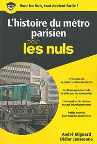 L'Histoire du métro parisien pour les nuls