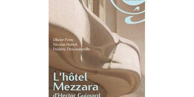"""Parution du livre """"L'hôtel Mezzara d'Hector Guimard"""""""